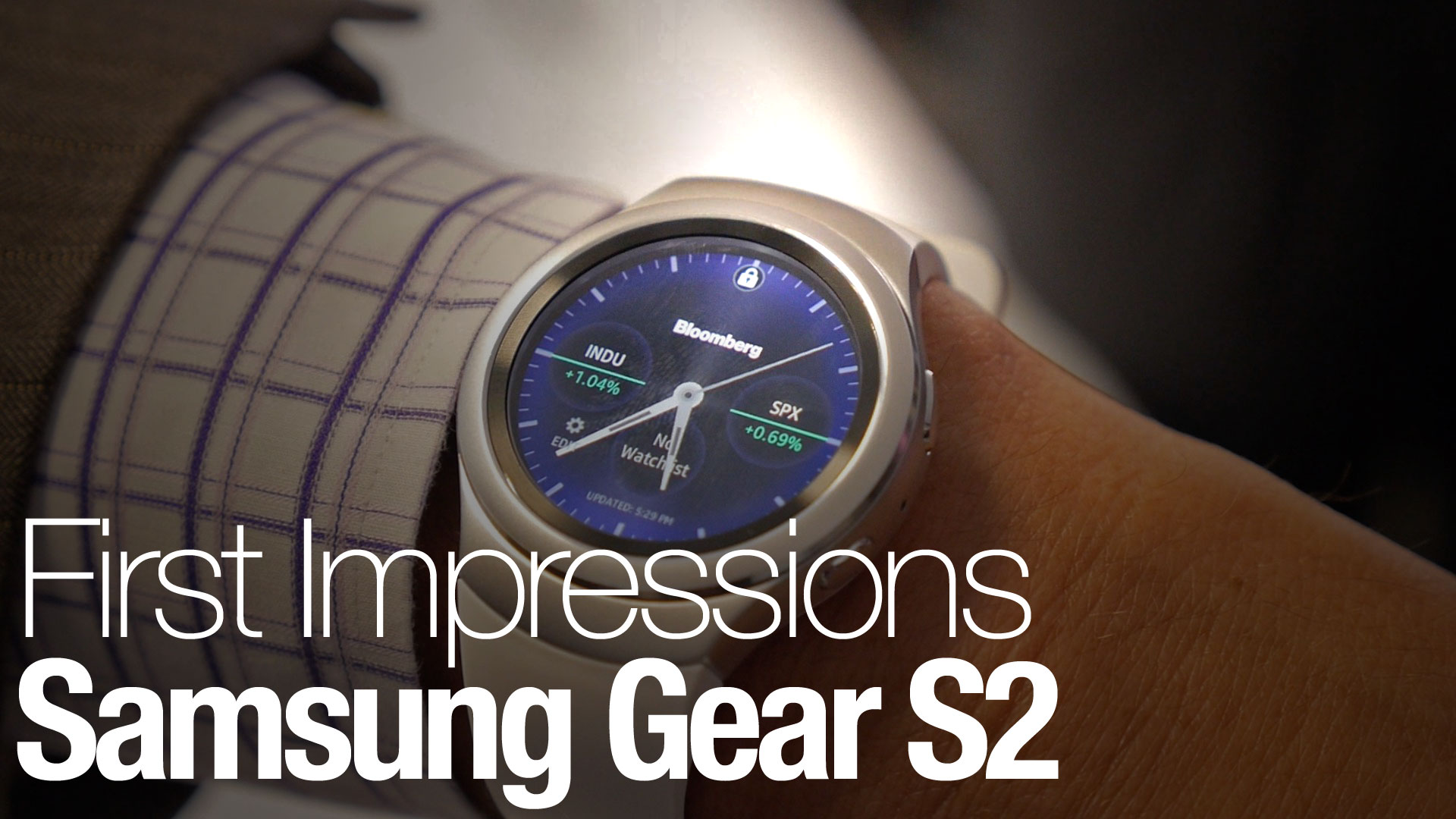 First impressions: Samsung Gear S2 Smartwatch