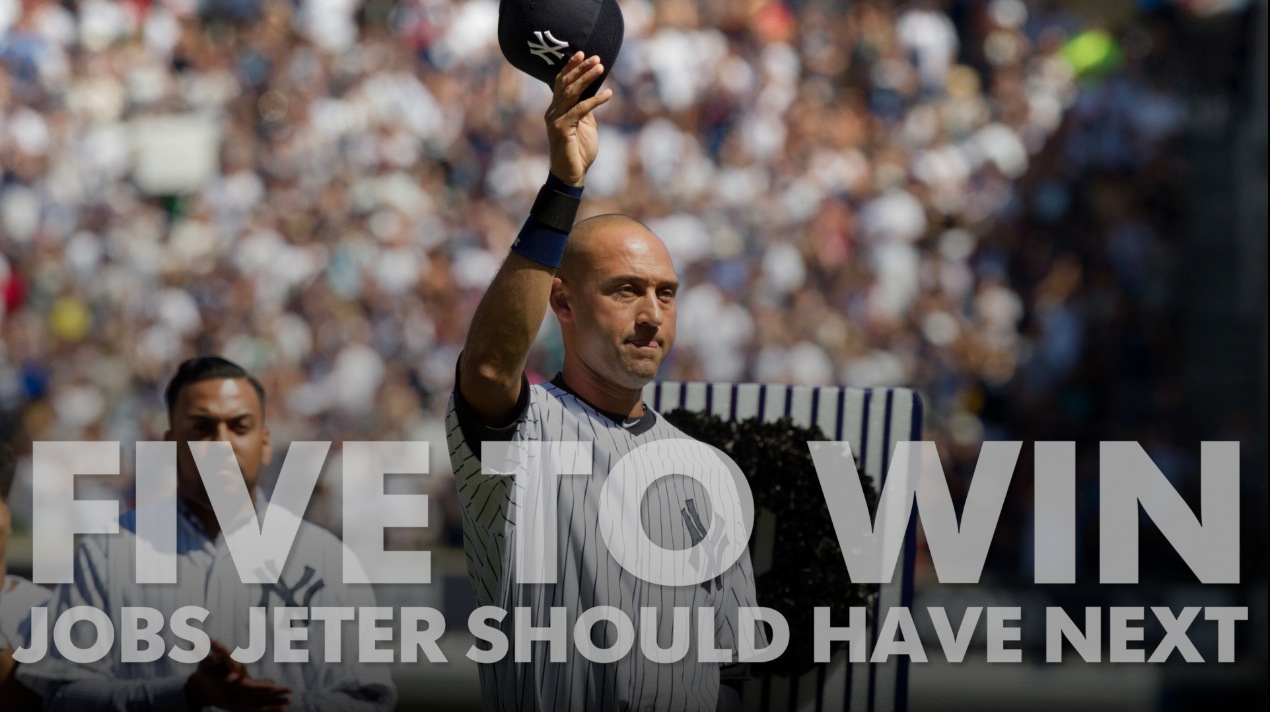 Five to Win: Jobs that Derek Jeter should have next