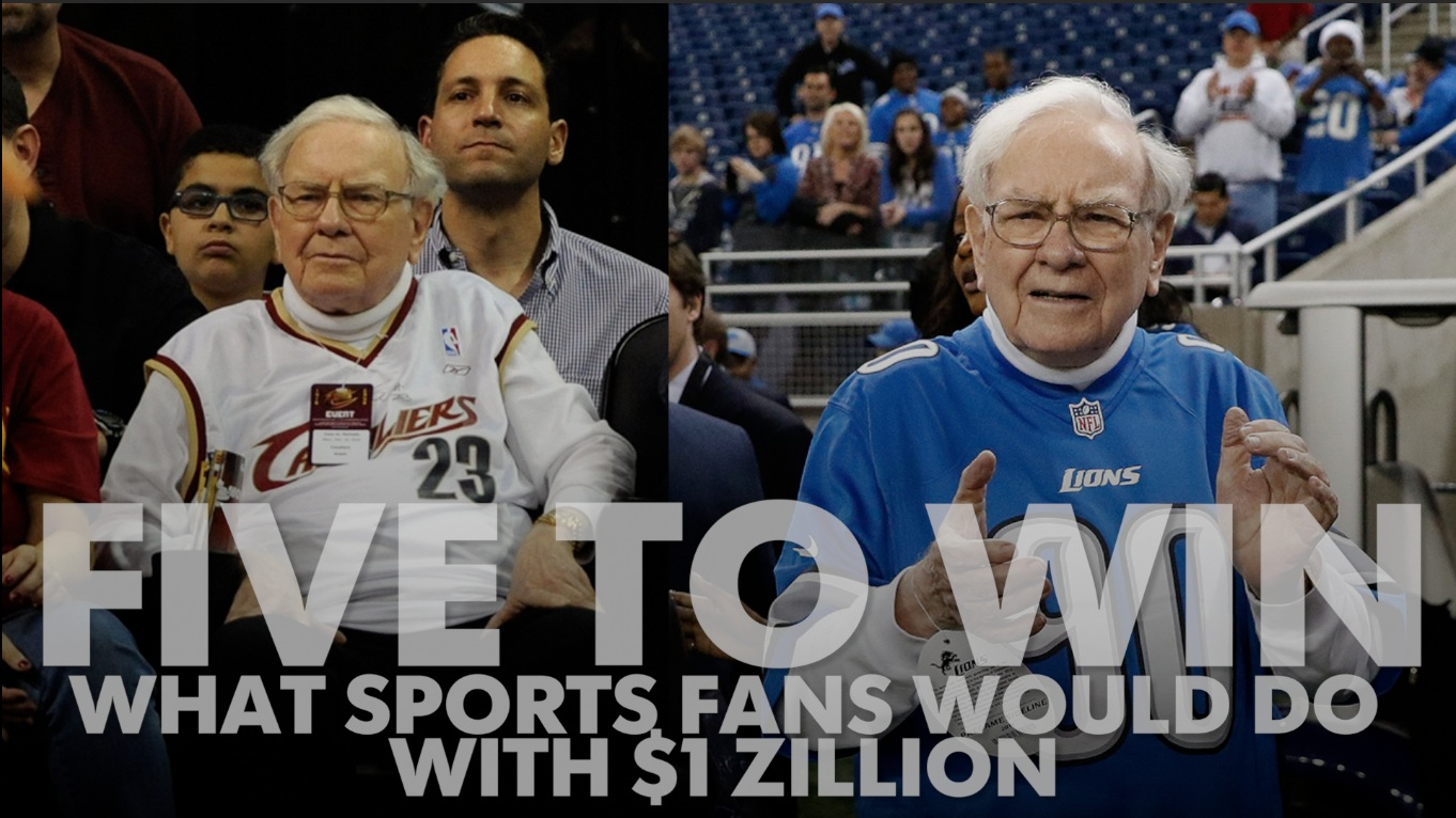Five to Win: What sports fans would do with $1 zillion