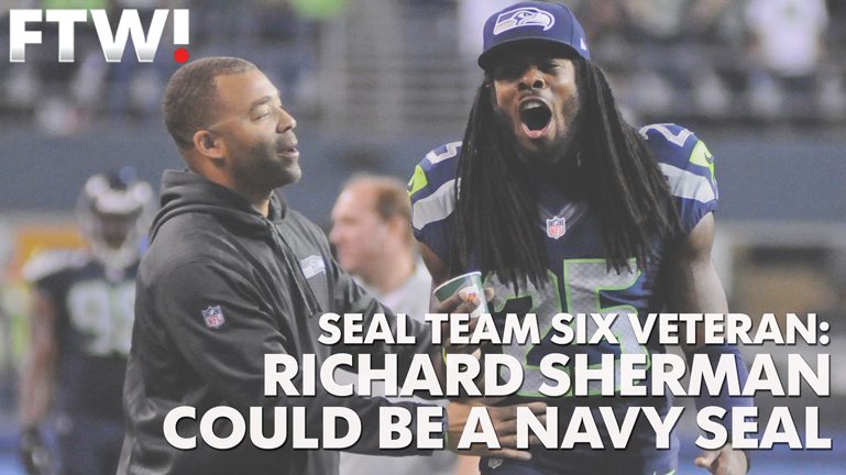 SEAL Team Six member: Richard Sherman could be a SEAL
