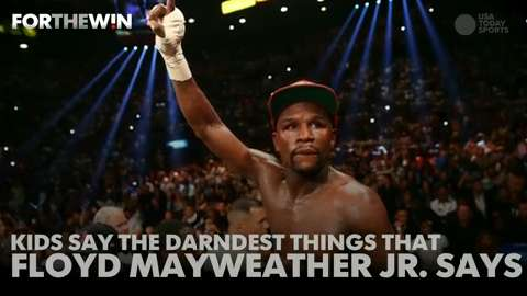 Kids say the darndest things Floyd Mayweather says