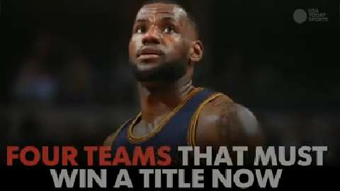 Four NBA teams that must win a title now