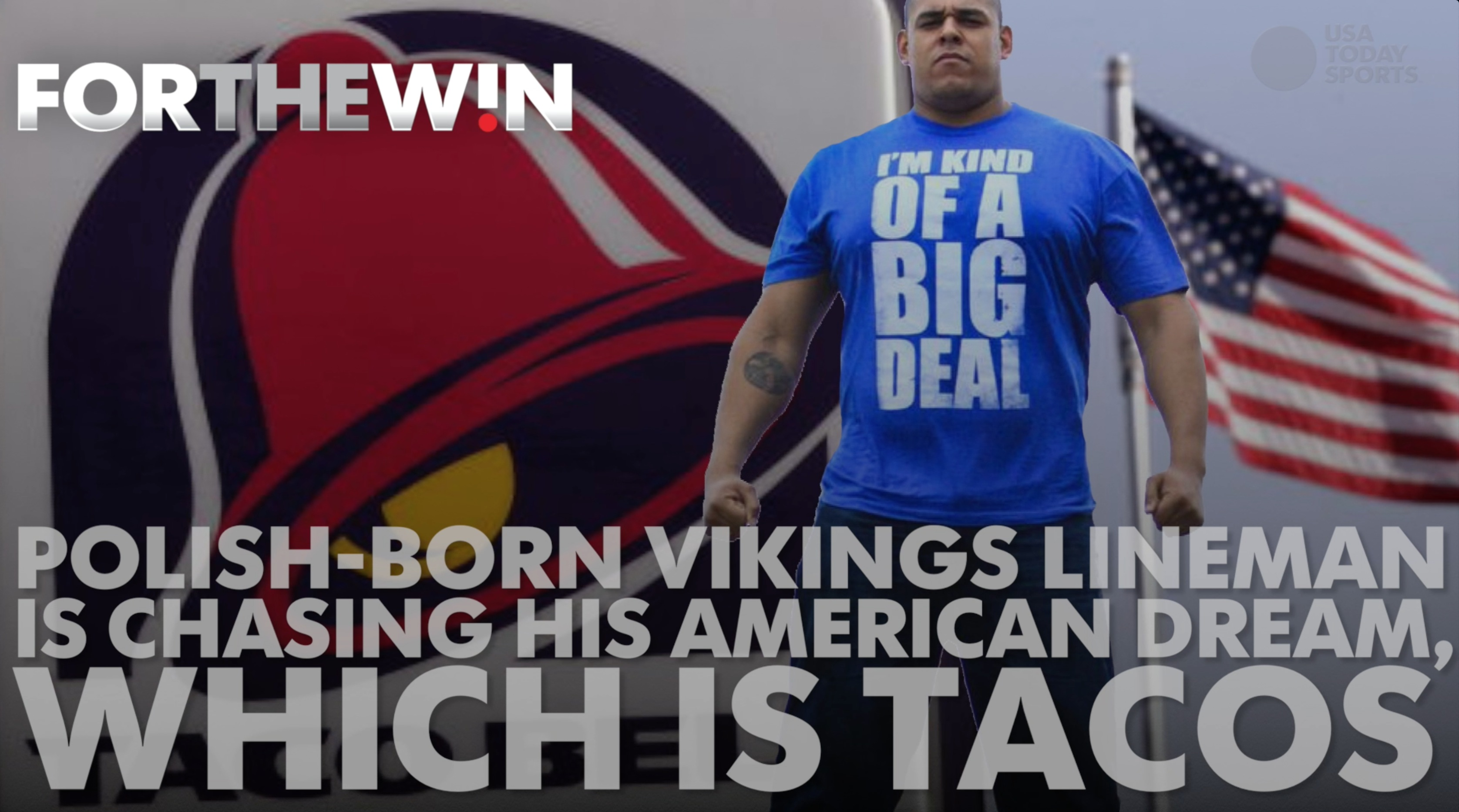 Polish-born Vikings lineman is chasing his American dream, which is tacos