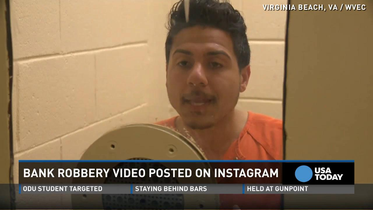 Accused bank robber posts video of robbery on Instagram