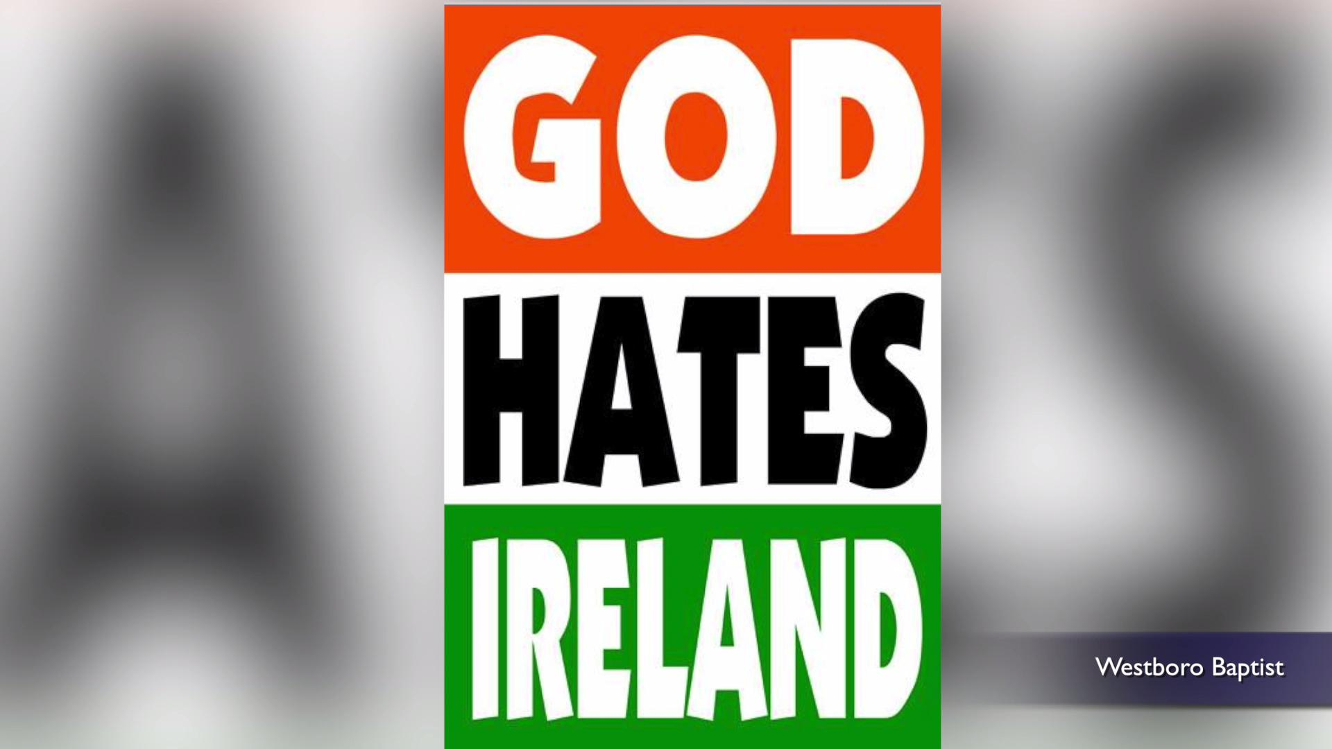 Hate-spewing 'church' uses wrong flag to protest Ireland