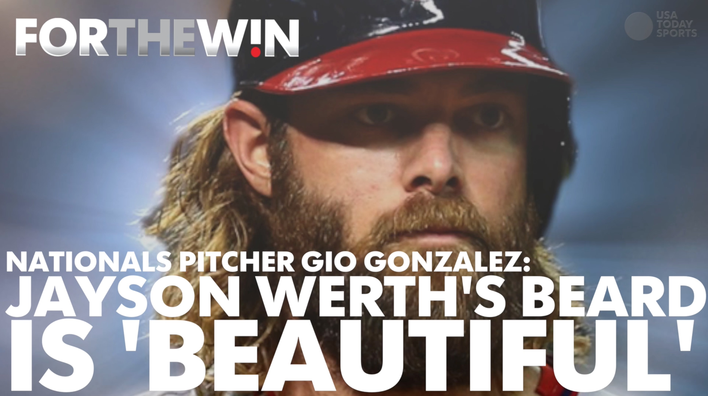 Nationals pitcher Gio Gonzalez: Jayson Werth's beard is 'beautiful'