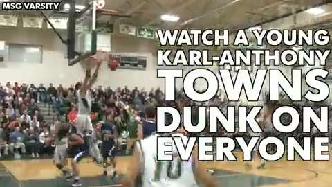 Karl-Anthony Towns posterizing kids in H.S. games