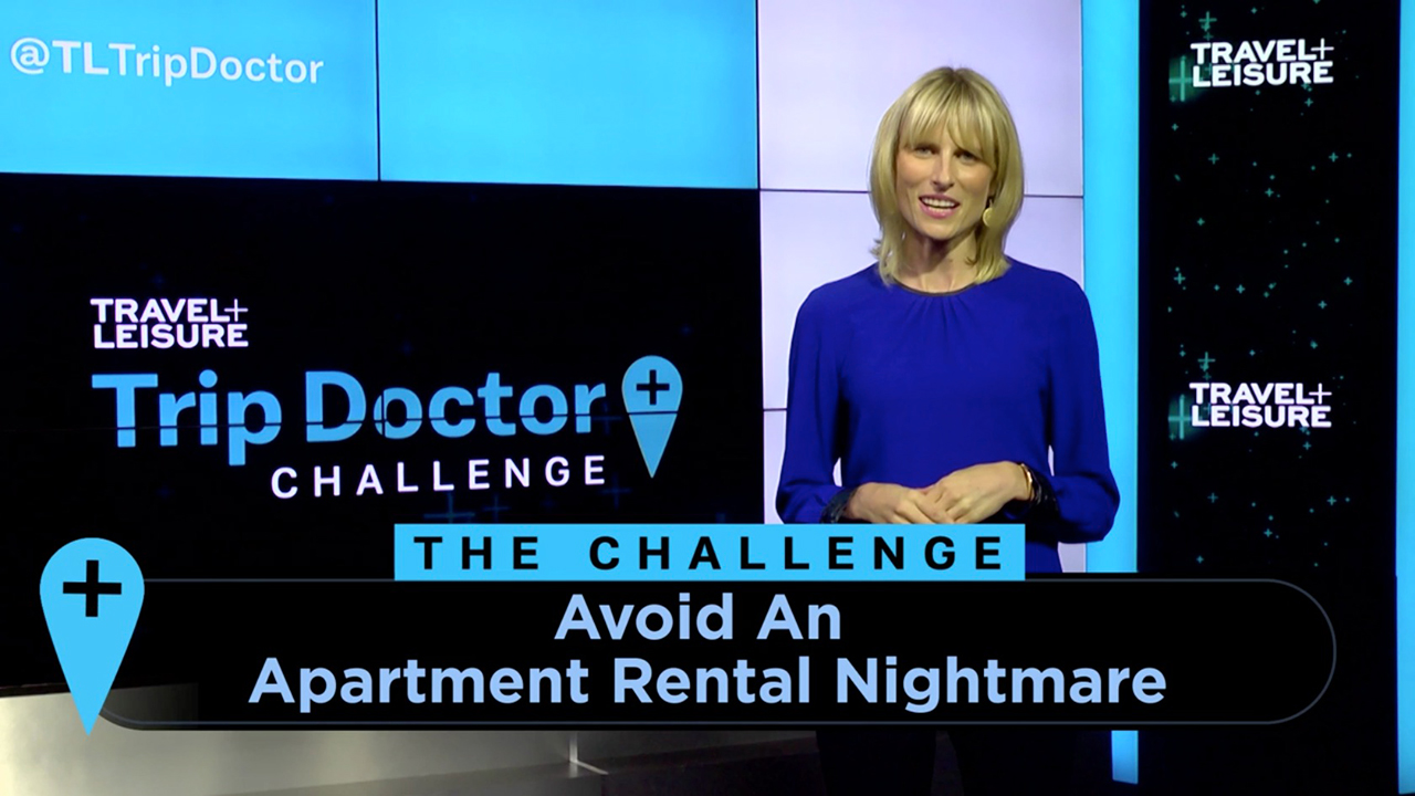 How to Avoid An Apartment Rental Nightmare | Travel + Leisure