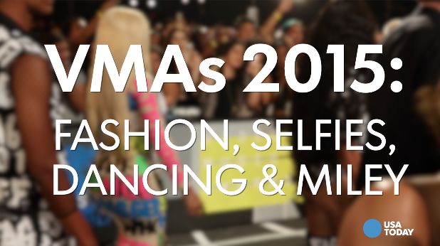 VMAs 2015: Fashion, selfies, dancing & Miley