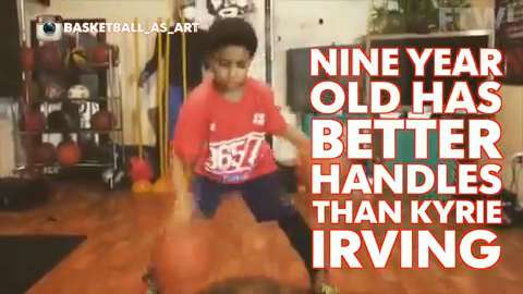 Nine year old has better handles than Kyrie Irving