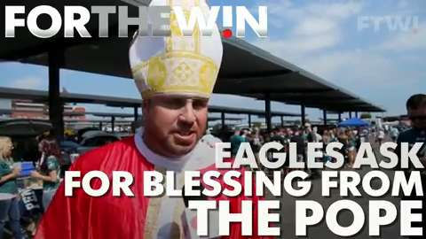 Eagles fans ask for blessing from the Pope