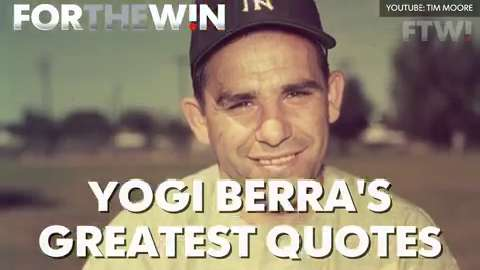 Looking back at some of Yogi Berra's greatest quotes