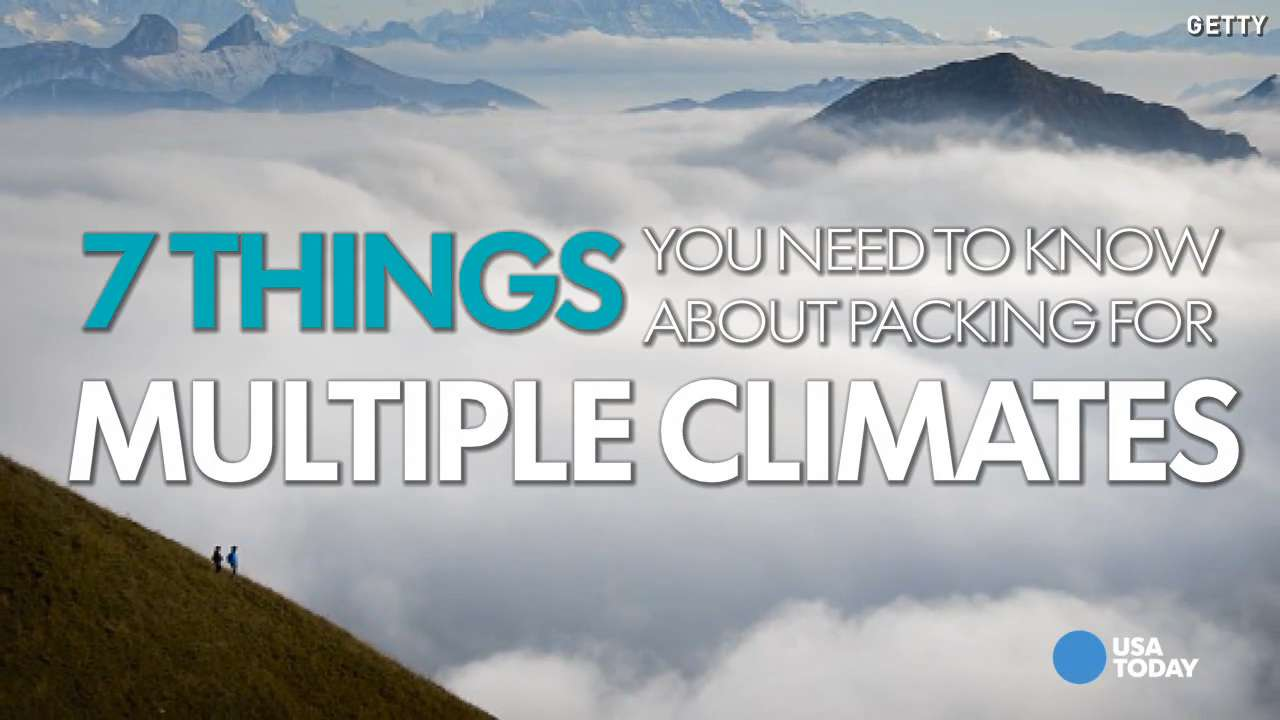7 tips to help you pack for multiple climates