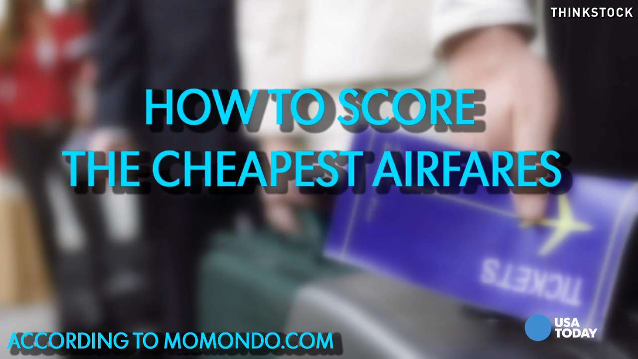 3 tips to help you score the cheapest airfare