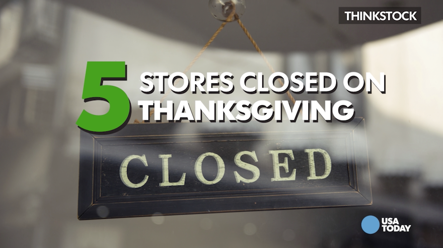 5 Stores that will stay closed on Thanksgiving