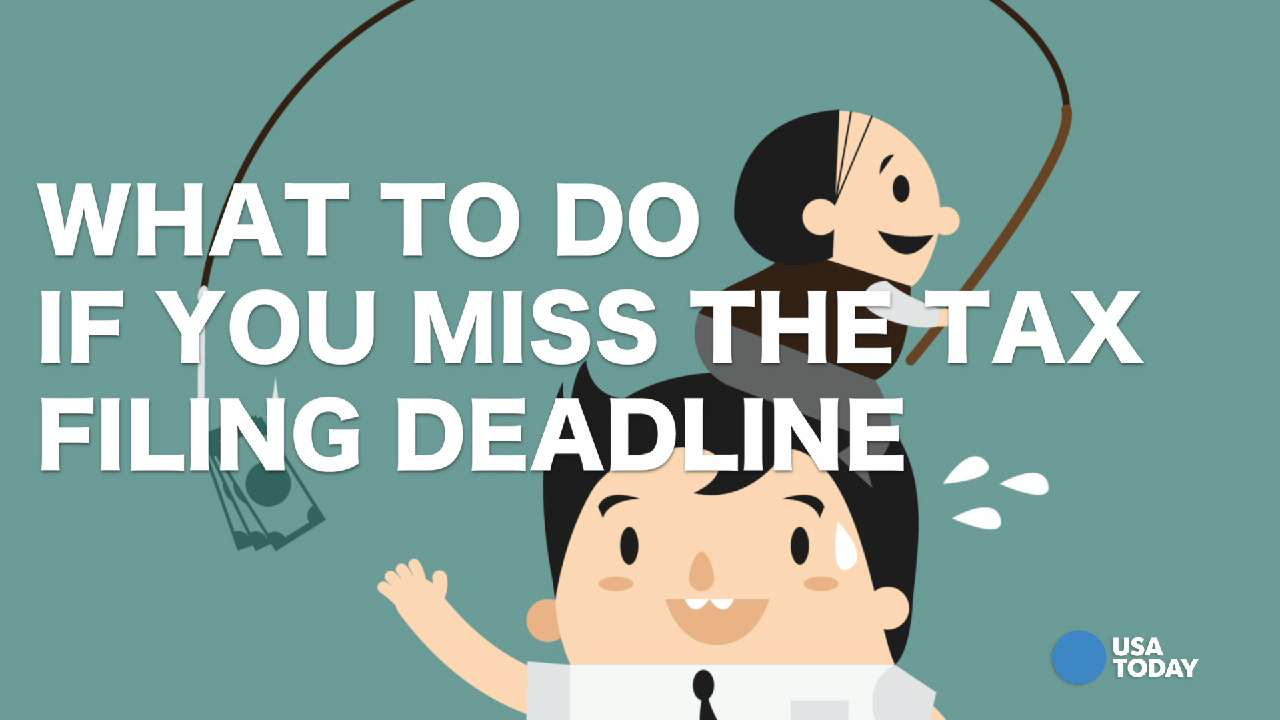What to do now that you missed the tax filing deadline