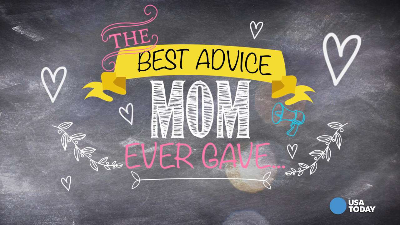 Celebs share their greatest piece of advice from Mom
