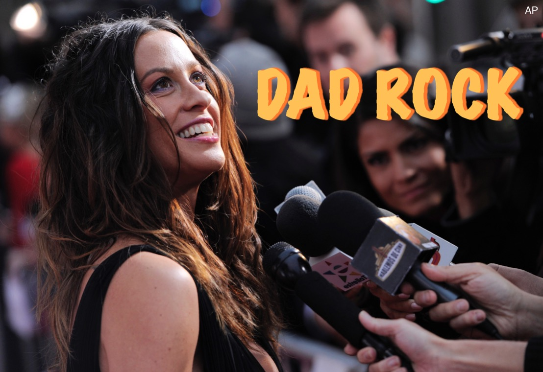 In this latest episode of Dad Rock, Patrick Foster and Jim Lenahan talks about music artist Alanis Morissette.