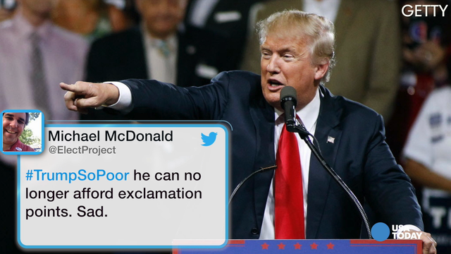 Twitter started the #TrumpSoPoor after abysmal fundraising in May for the Trump campaign.
