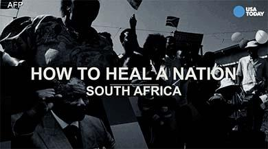 How to heal a nation: Advice from South Africa