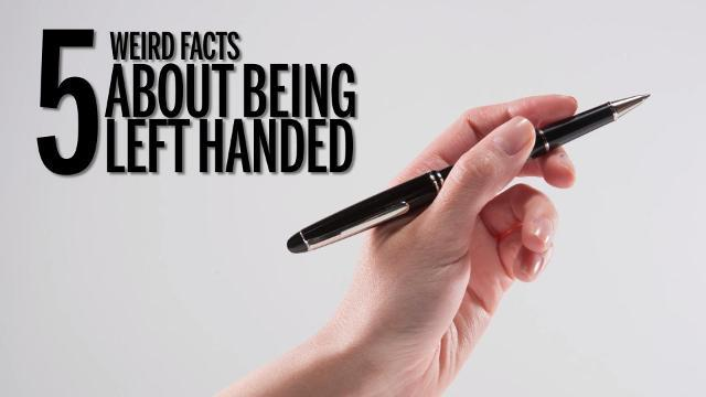 5 weird facts about being left handed