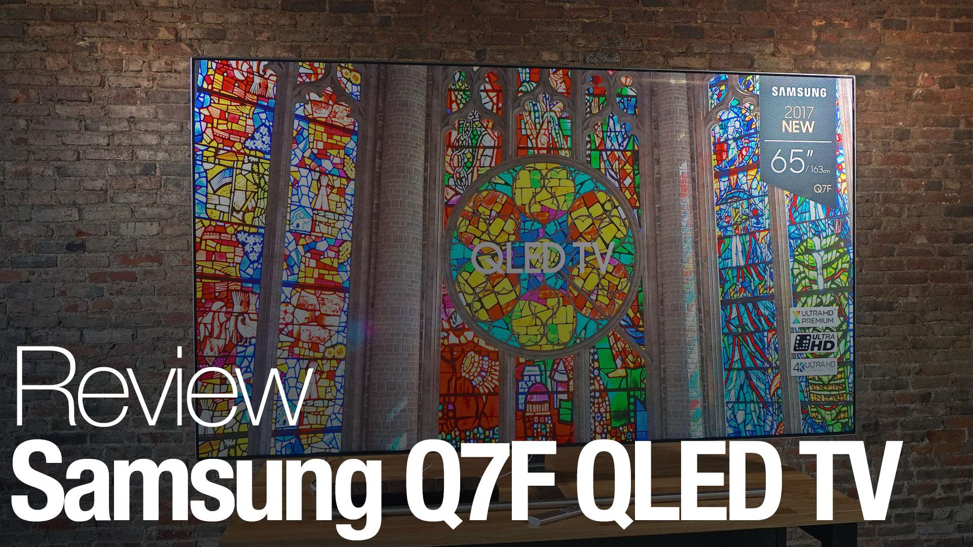Samsung Q7F Series TV Review - Reviewed Televisions