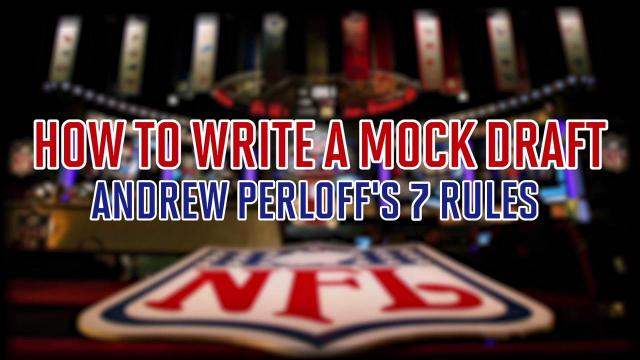 Looking to write your own mock draft but don't know where to start? Luckily for you, SI's Andrew Perloff reveals his seven rules for writing the perfect mock draft