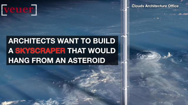 Architects want to built a skyscraper that would hang from an asteroid.
